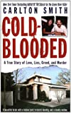 Cold Blooded (St. Martin's True Crime Library)