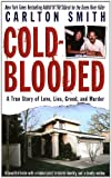 Cold-Blooded, Carlton Smith, 0312994060
