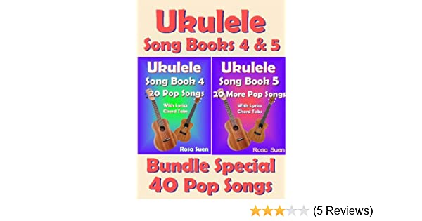 Amazon Ukulele Song Book 4 5 40 Popular Songs With Lyrics