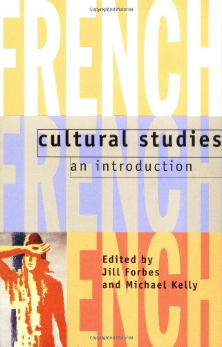 French Cultural Studies: An Introduction