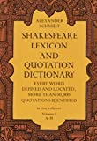 img - for 001: Shakespeare Lexicon and Quotation Dictionary: A Complete Dictionary of All the English Words, Phrases, and Constructions in the Works of the Poet (Volume 1 A-M book / textbook / text book