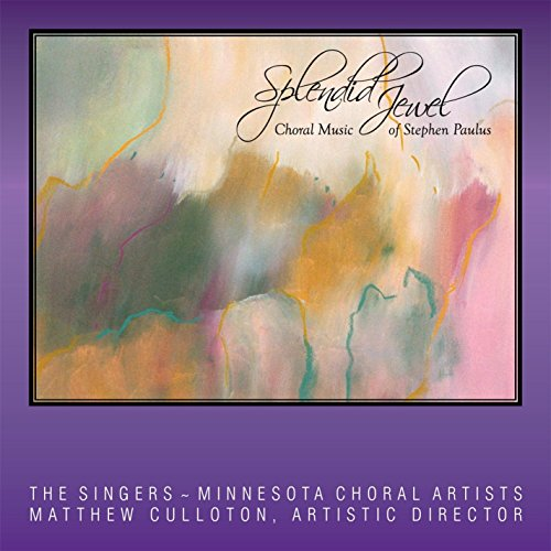 splendid-jewel-choral-music-of-stephen-paulus