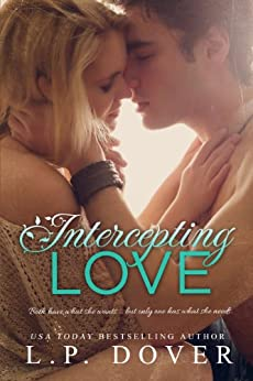 Intercepting Love: A Second Chances Novel by [Dover, L.P.]