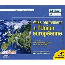 L'Atlas permanent de l'Union européenne: 4e édition revue et augmentée (Lignes de repères) (French Edition)