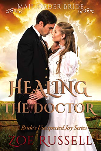 Pdf Religion Healing the Doctor: Mail Order Bride Historical Western Romance (A Bride's Unexpected Joy Book 4)