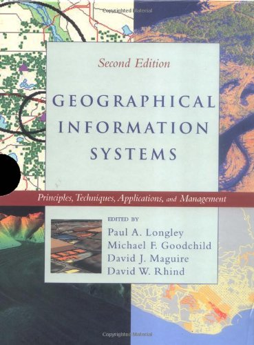 2 Volume Set, Geographical Information Systems: Principles, Techniques, Applications and Management, 2nd Edition