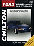 Ford Thunderbird and Cougar, 1983-97, Chilton Automotive Editorial Staff, 0801991331