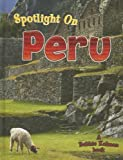 Spotlight on Peru, Robin Johnson and Bobbie Kalman, 0778734560