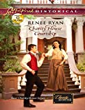 Charity House Courtship by Renee Ryan front cover
