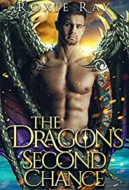 The Dragon's Second Chance: A Dragon Shifter Romance (Bluewater Dragons Boo