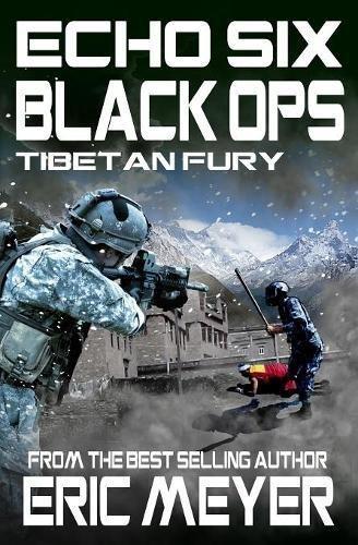 Download Echo Six: Black Ops 7 - Tibetan Fury ebook