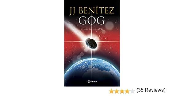 Gog: Empieza la cuenta atrás eBook: J. J. Benítez: Amazon.es ...