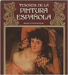 Tesoros de la pintura espanola (Spanish Edition): M
