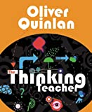 The Thinking Teacher, Oliver Quinlan, 1781351082