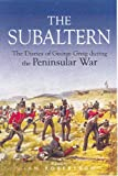 The Subaltern, George Robert Gleig and Ian C. Robertson, 0850528305