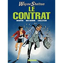 Wayne Shelton - Tome 3 - Contrat (Le) (French Edition)