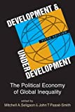 img - for Development and Underdevelopment: The Political Economy of Global Inequality book / textbook / text book