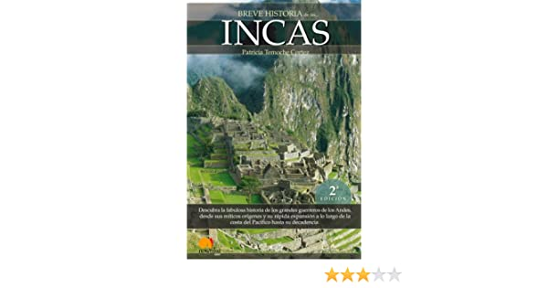 Amazon.com: Breve historia de los incas (Spanish Edition) eBook: Patricia Temoche: Kindle Store