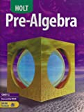 Pre-Algebra, Holt, Rinehart and Winston Staff, 0030696097