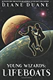 Young Wizards: Lifeboats: A Tale of the Young Wizards