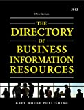 Directory of Business Information Resources 2012, , 1592378528