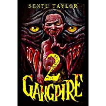 GANGPIRE II (Gangpire Trilogy Book 2)