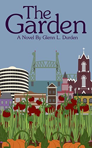 The Garden: A Novel
