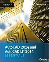 AutoCAD 2014 and AutoCAD LT 2014 Essentials