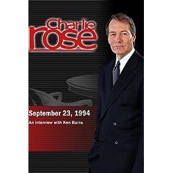 Charlie Rose with Ken Burns; PBS (September 23, 1994)