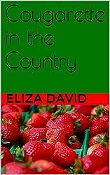 Cougarette in the Country (The Cougarette Series Book 2)