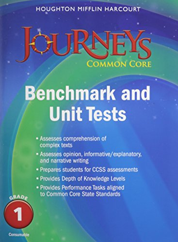 Journeys: Benchmark Tests and Unit Tests Consumable Grade 1 Grade 1