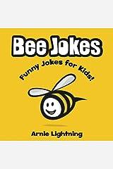 Bee Jokes: Funny Bee Jokes for Kids Paperback