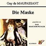 Die Maske | Guy de Maupassant