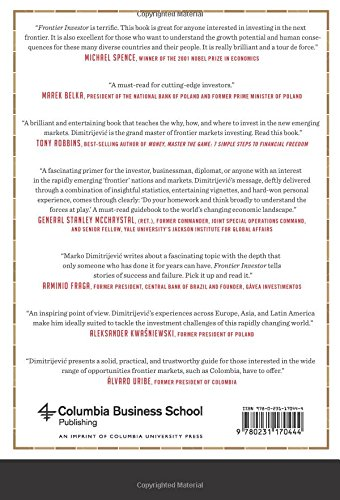 frontier investor how to prosper in the next emerging markets columbia business school publishing marko timothy mistele
