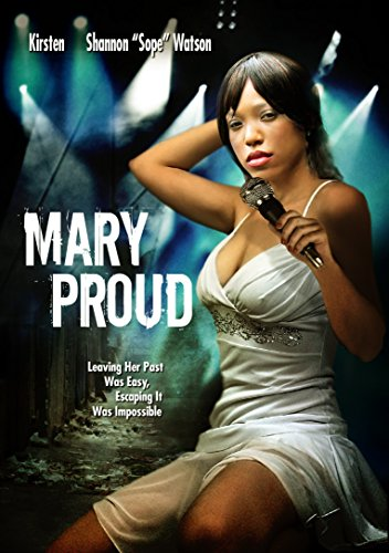 - Mary Proud