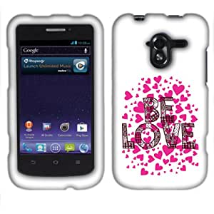 Fincibo (TM) Protector Cover Case Snap On Hard Plastic Front And Back For ZTE Avid 4G N9120 - Be Love