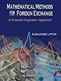 img - for Mathematical Methods for Foreign Exchange: A Financial Engineer's Approach by Alexander Lipton (2001-07-12) book / textbook / text book