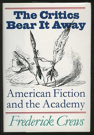 The Critics Bear it Away: American Fiction and the Academy