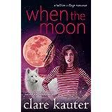 When the Moon (A Hellfire College Romance Book 1)