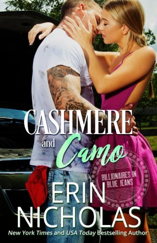 Cashmere and Camo: Billionaires in Blue Jeans book three (Volume 3) (Made Cushions Ready)