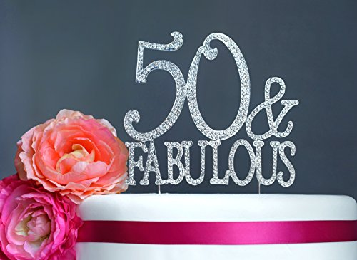 Fabulous Cakes - 50 and Fabulous Cake Topper | Premium Sparkly Crystal Rhinestone Gems | 50th Birthday Party Decoration Ideas | Quality Metal Alloy | Perfect Keepsake (50&Fab Silver)
