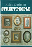 Street People, Helga Dudman, 9652200395