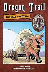 Oregon Trail: The Road to Destiny