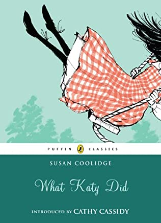 The What Katy Did, or, Katy Carr Series (Annotated)