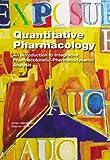 Quantitative Pharmacology, Johan Gabrielsson and Stephan Hjorth, 1466560312