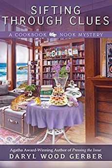 Sifting Through Clues (A Cookbook Nook Mystery 8) by [Gerber, Daryl Wood]