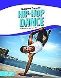 Hip-Hop Dance (Focus Readers: Shall We Dance?: Beacon Level)