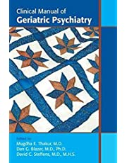 Clinical Manual of Geriatric Psychiatry