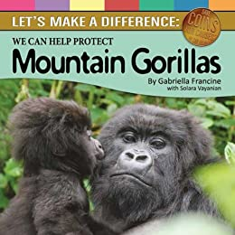Lets Make A Difference Protecting Mountain Gorillas Save Coins For Causes