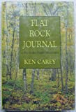 Flat Rock Journal : A Day in the Ozark Mountains, Carey, Ken, 0816174334